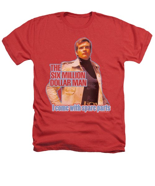 Six Million Dollar Man - Spare Parts Heathers T-Shirt
