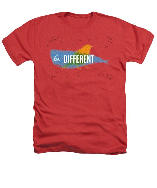 Be Different Heathers T-Shirt by Aloke Creative Store
