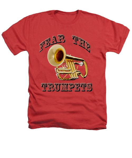 Fear The Trumpets. Heathers T-Shirt