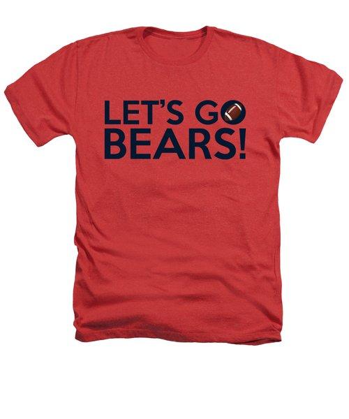 Let's Go Bears Heathers T-Shirt