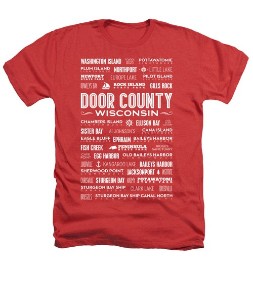 Places Of Door County On Red Heathers T-Shirt by Christopher Arndt