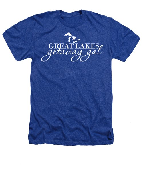 Great Lakes Getaway Gal--white Script Heathers T-Shirt