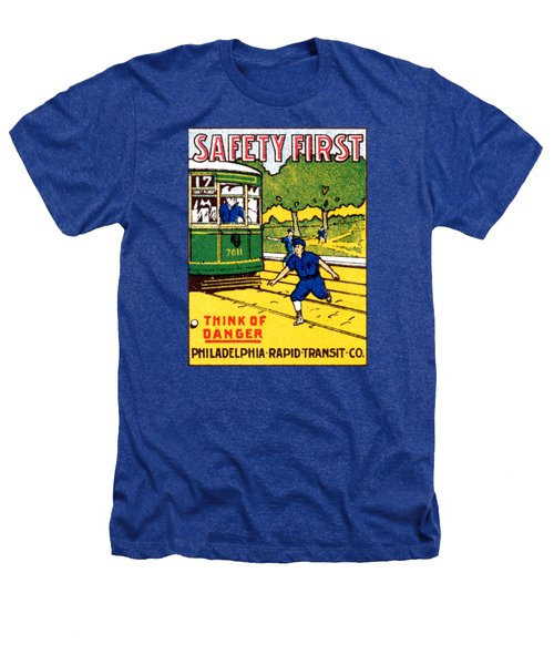 1915 Safety First In Philadelphia Heathers T-Shirt