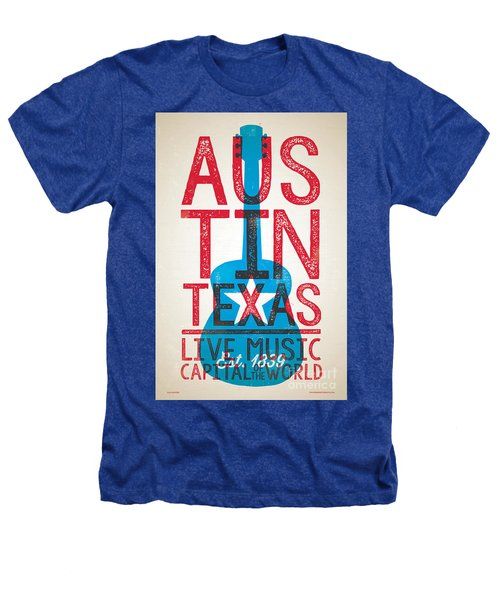 Austin Texas - Live Music Heathers T-Shirt by Jim Zahniser