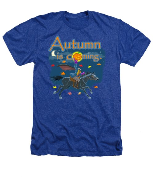 Autumn Is Coming Heathers T-Shirt