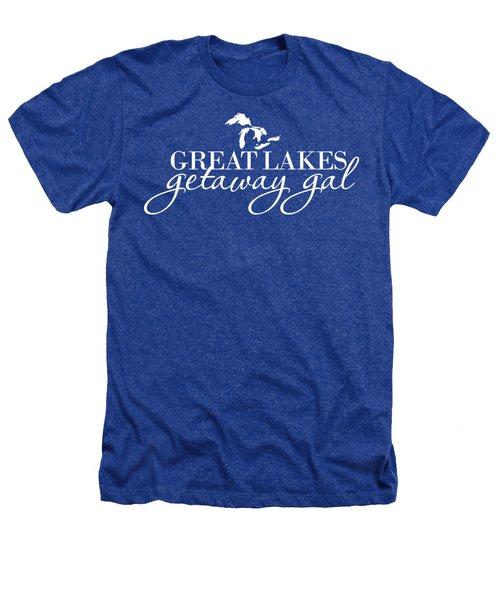 Great Lake Getaway Gal--white Script Heathers T-Shirt
