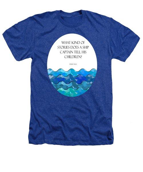Maritime Humor For A Nursery Room Heathers T-Shirt