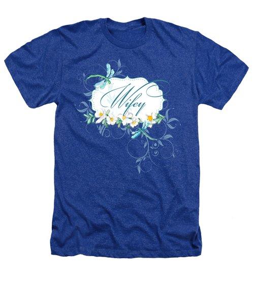 Wifey New Bride Dragonfly W Daisy Flowers N Swirls Heathers T-Shirt