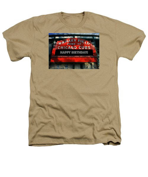 Wrigley Field -- Happy Birthday Heathers T-Shirt