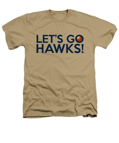 Let's Go Hawks Heathers T-Shirt