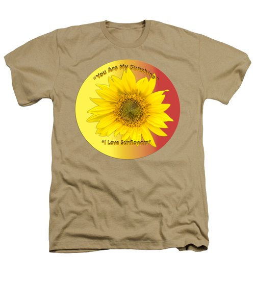 You Are My Sunshine Heathers T-Shirt by Thomas Young