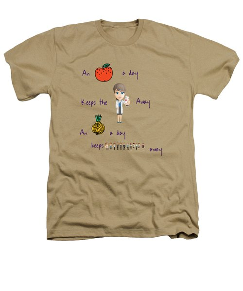 An Apple A Day Heathers T-Shirt by Humorous Quotes