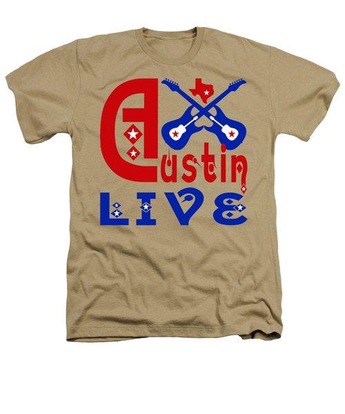 Austin Live Heathers T-Shirt by David G Paul