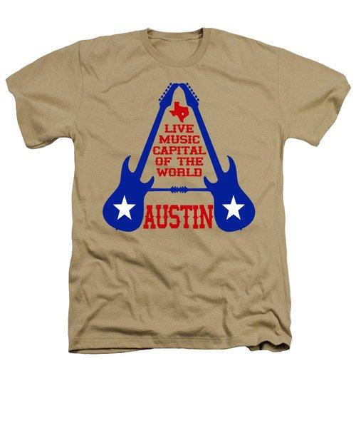 Austin Live Music Capital Of The World Heathers T-Shirt by David G Paul