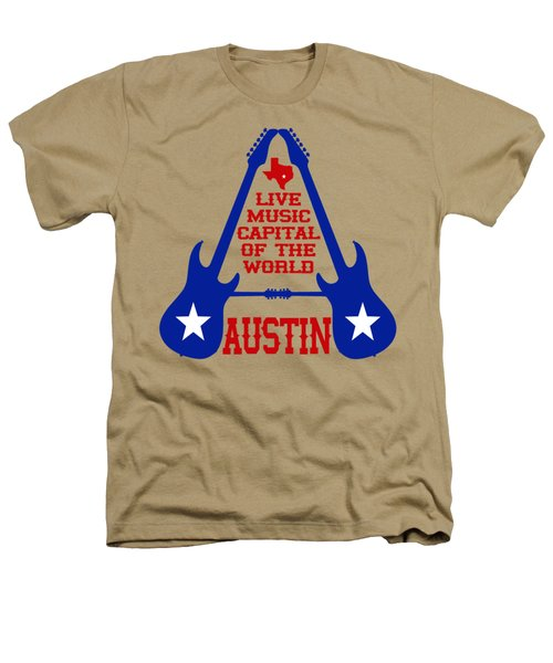 Austin Live Music Capital Of The World Heathers T-Shirt