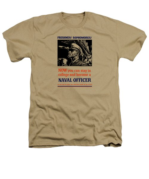 Become A Naval Officer Heathers T-Shirt