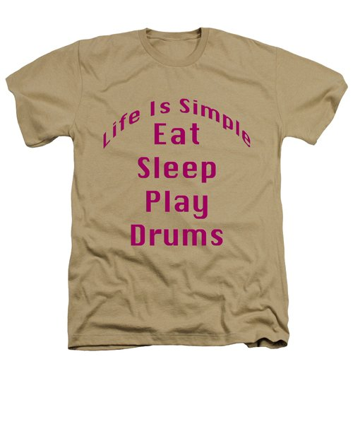 Drums Eat Sleep Play Drums 5514.02 Heathers T-Shirt by M K  Miller