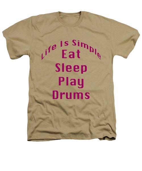 Drums Eat Sleep Play Drums 5514.02 Heathers T-Shirt