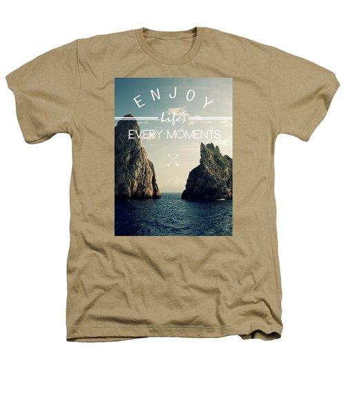 Enjoy Life Every Momens Heathers T-Shirt by Mark Ashkenazi