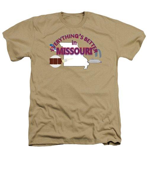Everything's Better In Missouri Heathers T-Shirt by Pharris Art