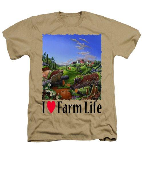 I Love Farm Life - Groundhog - Spring In Appalachia - Rural Farm Landscape Heathers T-Shirt by Walt Curlee