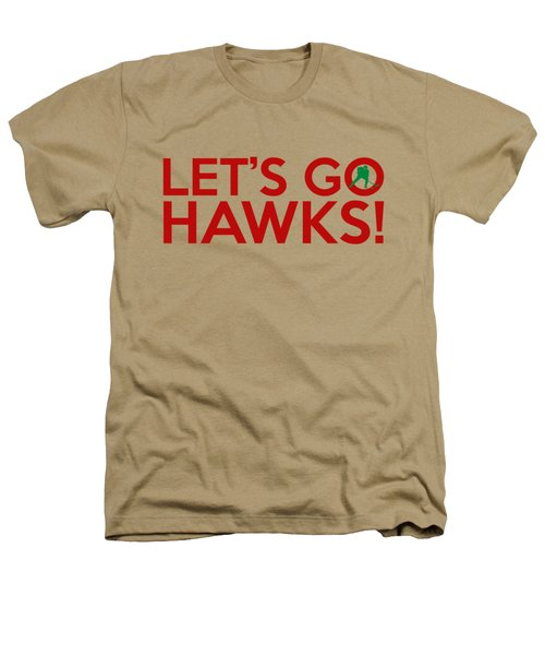 Let's Go Hawks Heathers T-Shirt