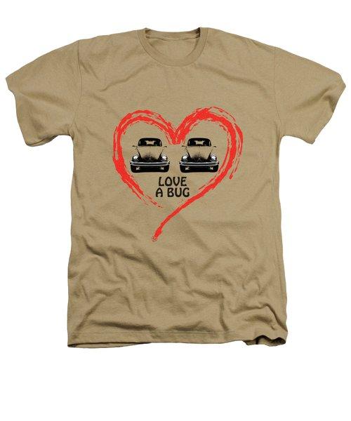 Love A Bug Heathers T-Shirt