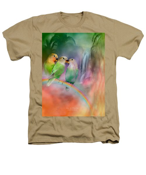 Love On A Rainbow Heathers T-Shirt