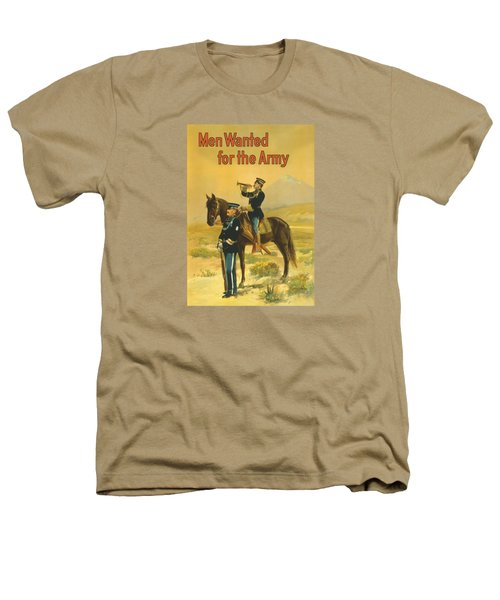 Men Wanted For The Army Heathers T-Shirt