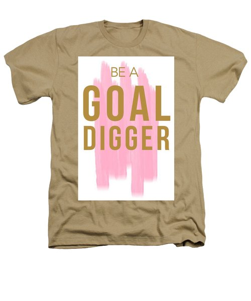 Pink Goal Digger Heathers T-Shirt by Elizabeth Taylor