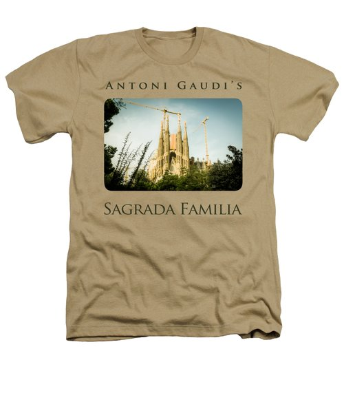 Sagrada Familia With Catalonia's Flag Heathers T-Shirt by Alejandro Ascanio