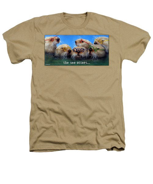 See Otters... Heathers T-Shirt by Will Bullas