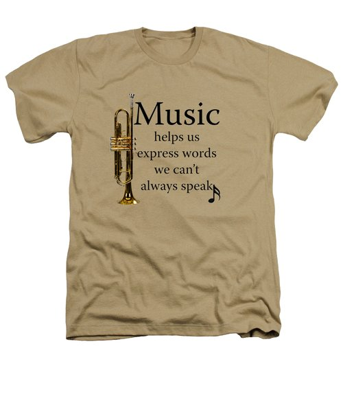 Trumpet Music Expresses Words Heathers T-Shirt