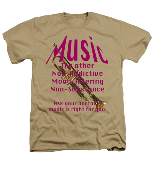 Trumpet Music Is Right For You 5496.02 Heathers T-Shirt