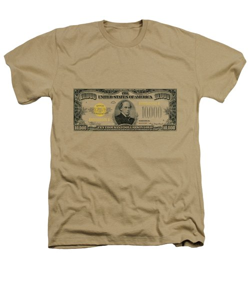 U.s. Ten Thousand Dollar Bill - 1934 $10000 Usd Treasury Note Heathers T-Shirt