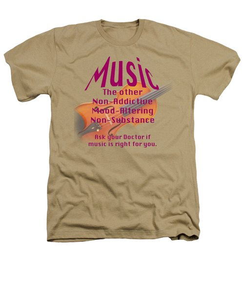 Violin Or Viola Music Is Right For You 5499.02 Heathers T-Shirt by M K  Miller