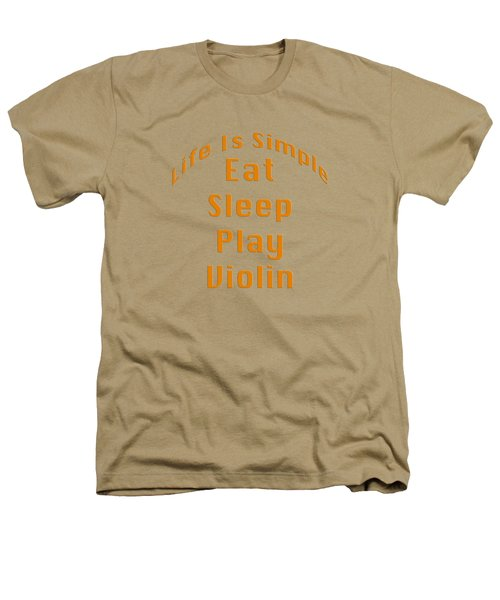 Violin Viola Eat Sleep Play Violin 5522.02 Heathers T-Shirt by M K  Miller