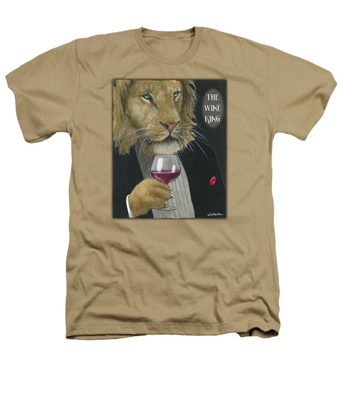 Wine King... Heathers T-Shirt by Will Bullas