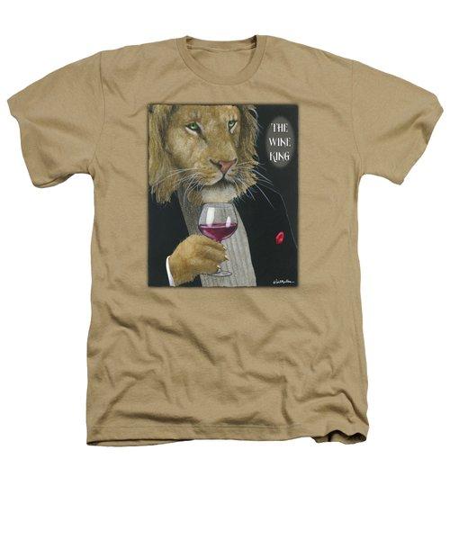 Wine King... Heathers T-Shirt