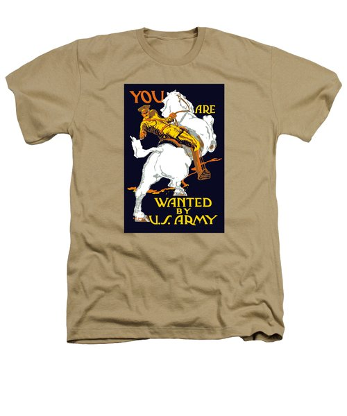 You Are Wanted By Us Army Heathers T-Shirt