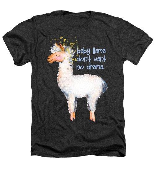 Baby Llama Don't Want No Drama Heathers T-Shirt