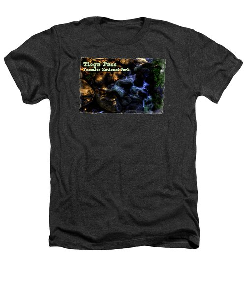 Cascade Along The Tioga Pass Yosemite Heathers T-Shirt
