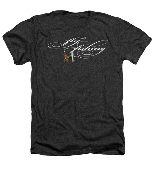 Fly Fishing Renegade  Heathers T-Shirt by Rob Corsetti