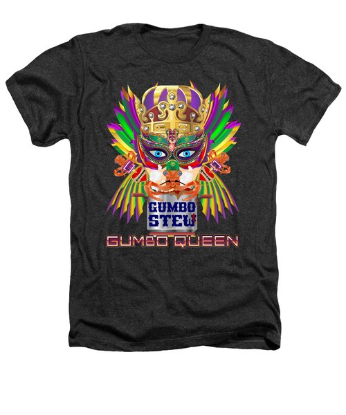 Gumbo Queen 1 All Products  Heathers T-Shirt
