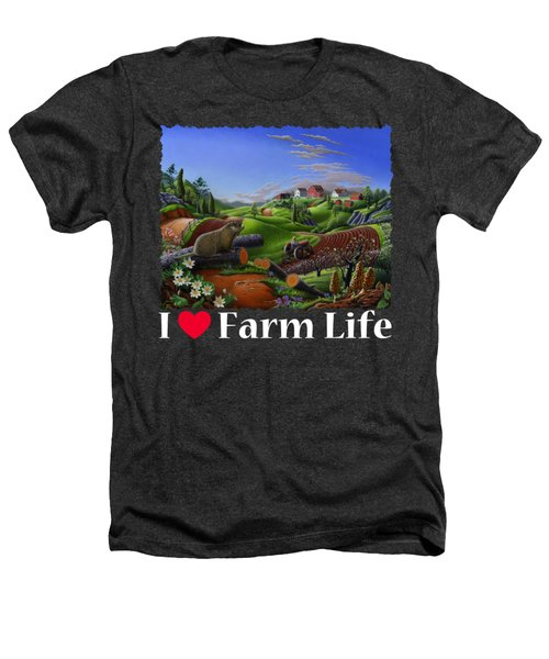 I Love Farm Life T Shirt - Spring Groundhog - Country Farm Landscape 2 Heathers T-Shirt by Walt Curlee
