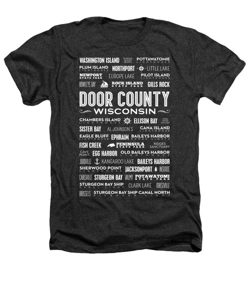 Places Of Door County On Gray Heathers T-Shirt by Christopher Arndt
