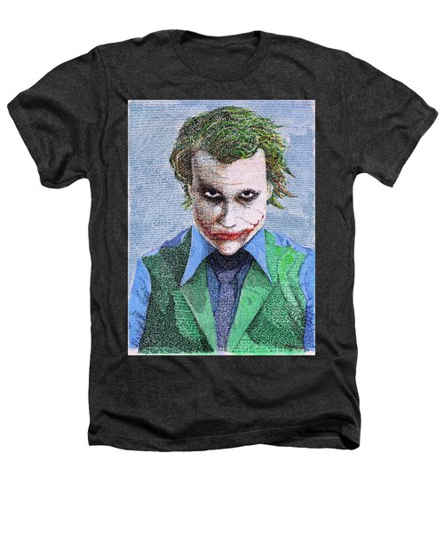 The Joker In His Own Words Heathers T-Shirt