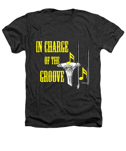Trombones In Charge Of The Groove 5534.02 Heathers T-Shirt by M K  Miller