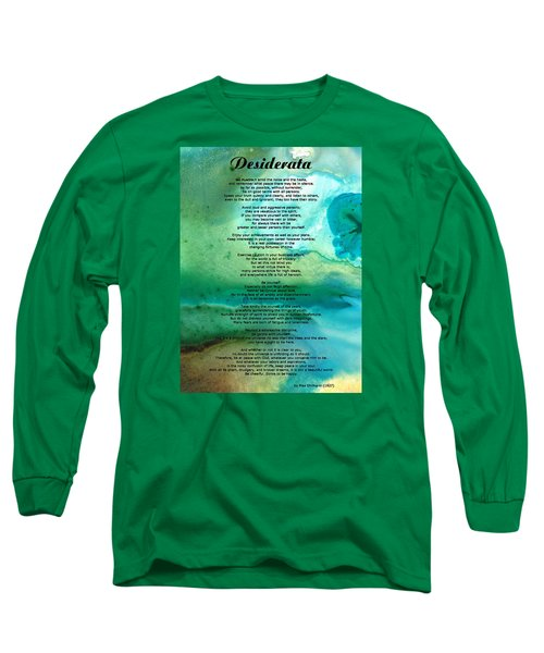 Desiderata 2 - Words Of Wisdom Long Sleeve T-Shirt