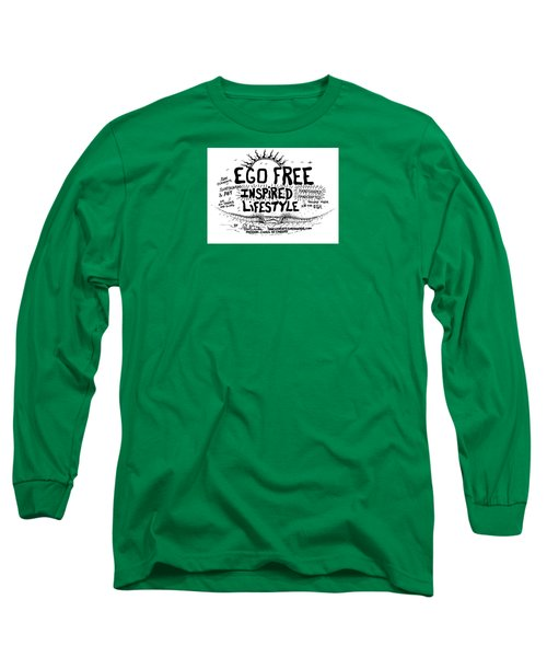 Ego Free Inspired Lifestyle Long Sleeve T-Shirt